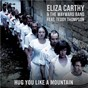 Album Hug you like a mountain (feat. teddy thompson) (radio edit) de Eliza Carthy / The Wayward Band