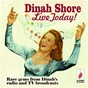 Album Live Today! Rare Gems from Dinah's Radio and TV Broadcasts de Dinah Shore