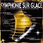 Album Symphonie sur glace (musiques originales du patinage) de Maxime Rodriguez