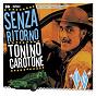Album Senza ritorno de Tonino Carotone