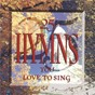 Compilation 25 hymns you love to sing avec Hymns You Love To Sing Performers