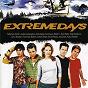 Compilation Extreme days avec Pax217 / Skeeter Davis / Peter Furler / Phil Joel / Newsboys...