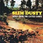 Album Songs from the cattle camps (remastered) de Slim Dusty