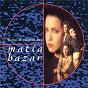 Album Tutto il meglio dei matia bazar de Bazar Matia