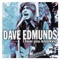 Album I Hear You Knocking de Dave Edmunds