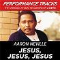 Album Jesus, jesus, jesus (performance tracks) - ep de Aaron Neville