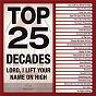 Album Top 25 decades - lord, I lift your name on high de Maranatha! Music