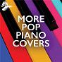 Compilation More Pop Piano Covers avec Michael Omartian / Jim Brickman / Stan Whitmire / Pat Coil / Beegie Adair...