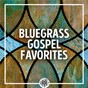 Compilation Bluegrass Gospel Favorites avec Red Smiley / Marty Raybon / Hylo Brown / Lou Reid & Carolina / Mac Martin...