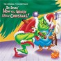 Compilation Dr. seuss' how the grinch stole christmas! (original tv soundtrack) avec Thurl Ravenscroft / Albert Hague / Eugene Poddany / The Mgm Studio Orchestra & Chorus / Boris Karloff