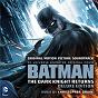 Album Batman: the dark knight returns (original motion picture soundtrack) de Christopher Drake
