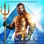 Album Aquaman (original motion picture soundtrack) de Rupert Gregson Williams