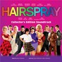 Compilation Hairspray (original motion picture soundtrack) avec Keala Settle / Nikki Blonsky / James Marsden / Zac Efron / Michelle Pfeiffer...