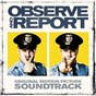 Compilation Observe & report (original motion picture soundtrack) avec Little River Band / Patto / MC Lusky / The Action / The Yardbirds...