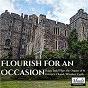 Album Flourish for an Occasion: Roger Judd Plays the Organ of St George's Chapel, Windsor Castle de Roger Judd / Frank Bridge / Sir Charles Villiers Stanford / Jean-Sébastien Bach / Max Reger...