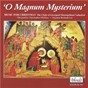 Album O magnum mysterium: music for christmas de The Choir of Liverpool Metropolitan Cathedral / Christopher Mcelroy / Richard Lea