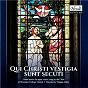 Album Qui christi vestigia sunt secuti (choral music for upper voices) de Marcel Dupré / Choir of Worcester College / Thomas Allery / Louis Vierne / Henry Purcell