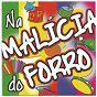 Compilation Na Malícia do Forró avec Anastácia / Clemilda / Genival Lacerda / Gerson Filho