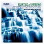 Album Rustle of spring de Ari Rasilainen / Norwegian Radio Orchestra / Christian Sinding / Ole Bull / Oskar Merikanto...
