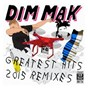 Compilation Dim mak greatest hits 2015: remixes avec Chocolate Puma / Dave Henderson / Keith Robertson / Max Styler / Autoerotique & Max Styler...