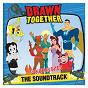 Compilation The uncensored soundtrack avec Drawn Together