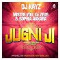 Album Jugni ji (feat. mister you, Dr zeus & sophia akkara) de DJ Kayz