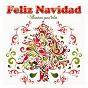 Compilation Feliz navidad. villancicos para todos avec Miguel Ramos / Raphaël / Karina / Hermanas Serrano / Waldo de Los Ríos...
