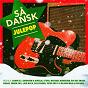 Compilation Så' Dansk - Julepop avec Skagarack / Sanne Salomonsen & Nikolaj Steen / Laid Back / Back To Back / Sweethearts...
