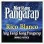 Album Ang tangi kong pangarap (manalo, matalo) de Rico Blanco