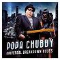 Album Universal breakdown blues de Popa Chubby