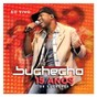 Album Buchecha - 15 anos de sucesso de Buchecha