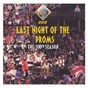 Album Last night of the proms - the 100th season de Bryn Terfel / Hubert Parry / Minoru Miki / Thomas Arne / William Walton