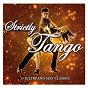 Compilation Strictly tango avec Angel Villoldo / Enrique Discepolo / Gerardo Rodriquez / José Dames / Juan de Dios Filiberto...