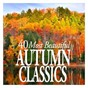 Compilation 40 most beautiful autumn classics avec Borodin Quartet / Alexandre Borodin / Antonio Vivaldi / Félix Mendelssohn / Gustav Mahler...