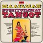 Compilation Maailman suosituimmat tangot avec Max Reger / Alfred Hause & His Orchestra / Kai Warner