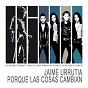 Album Porque las cosas cambian de Jaime Urrutia