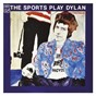 Album The sports play dylan (and donovan) de The Sports
