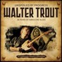 Album Unspoiled by progress - 20th anniversary de Walter Trout