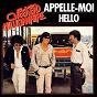 Album Appelle moi / hello de Weekend Millionnaire