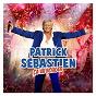 Album Ça va bouger ! de Patrick Sébastien
