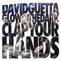 Album Clap your hands de David Guetta / Glowinthedark