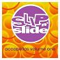 Compilation Slip 'N' slide accapellas volume 1 avec Sybil / Blaze / Palmer Brown / King Britt / E Smoove Presents House Avengerz...