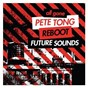 Compilation All gone pete tong & reboot future sounds avec Carlo Lio / Pete Tong / Reboot / Frank B / Waze & Odyssey...