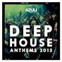 Compilation Azuli presents deep house anthems 2015 avec Ed Ed / Azuli DJs / Oliver Dollar / Jimi Jules / Dusky...