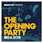 Compilation Defected Presents The Opening Party Ibiza 2015 avec Claude Vonstroke / Defected Records / DJ S K T / Rae / Sonny Fodera...