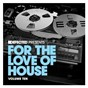 Album Defected present for the love of house volume 10 de Defected Present for the Love of House Volume 10