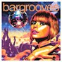 Compilation Bargrooves disco 3.0 avec One Track Minds / The Shapeshifters / Camelphat / Elderbrook / Purple Disco Machine...