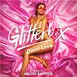 Album Glitterbox - Disco Love de Melvo Baptiste