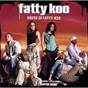 Album House of fatty koo de Fatty Koo