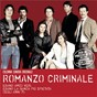 Compilation Romanzo criminale avec Giorgia / Queen / Équipe 84 / Paolo Buonvino / KC & the Sunshine Band...
